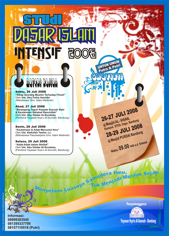 STUDI DASAR ISLAM INTENSIF 2008 (Dauroh Manhajiyyah – Bandung)