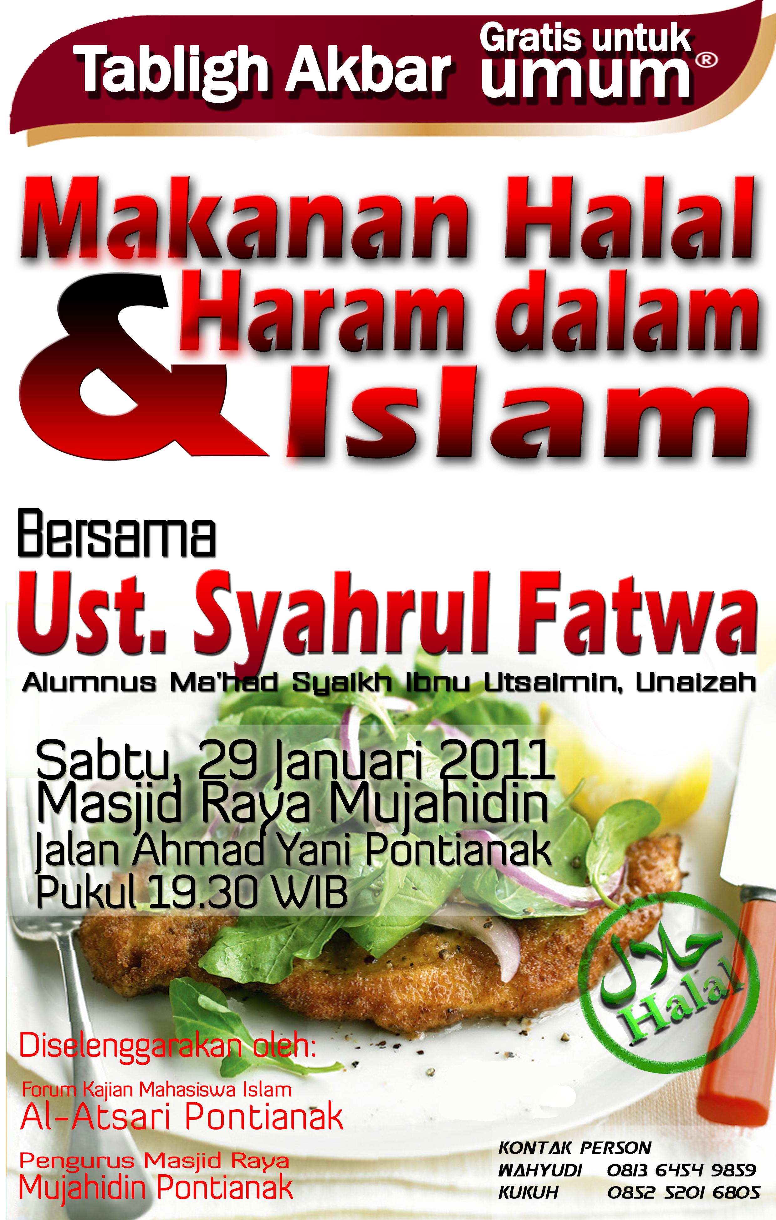 """Tabligh Akbar """"Makanan Halal & Haram dalam Islam"""" Bersama"""