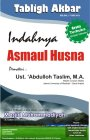 Download Audio: KEINDAHAN ASMAUL HUSNA (Ust. Abdullah Taslim) [Cilacap, 17 Mei2011]