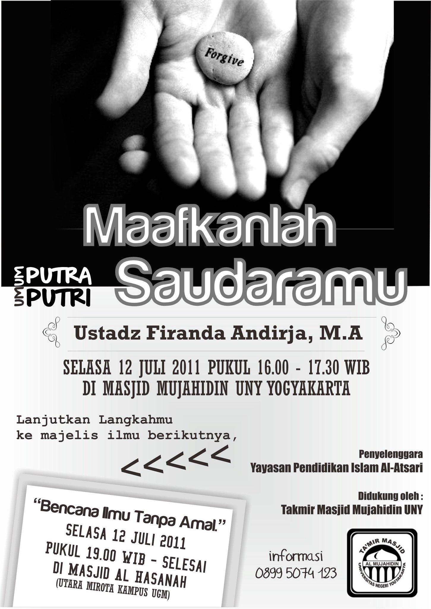 """Kajian bersama Ust. Firanda, MA """"Maafkanlah Saudaramu"""" (Yogyakarta, Juli 2011)"""