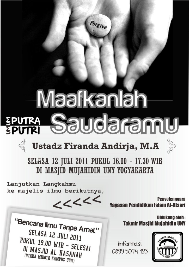 "Kajian Umum ""Maafkanlah Saudaramu"" (Yogyakarta, 12 Juli 2011)"