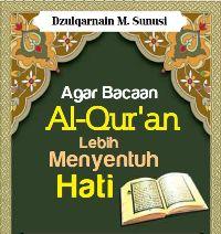 Ebook Agar Bacaan Al-Quran Lebih Menyentuh Hati