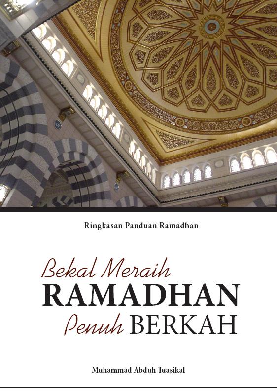 Download Ebook Keren: Panduan Praktis Ramadhan – Bekal Meraih