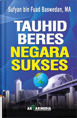 TAUHID BERES, NEGARA SUKSES