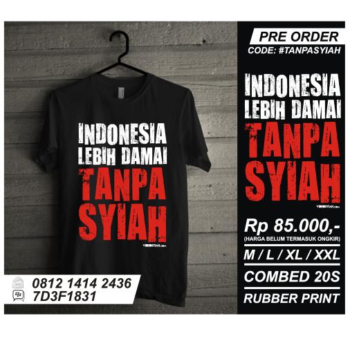 Jual Kaos T-Shirt Anti Syiah Indonesia lebih damai tanpa syi'ah