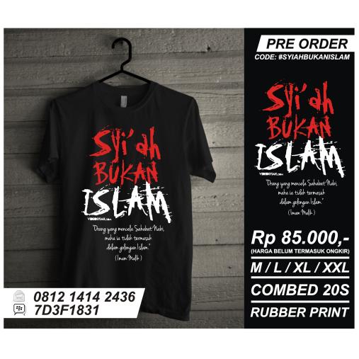 t-shirt kaos islami anti syiah - Syiah bukan Islam